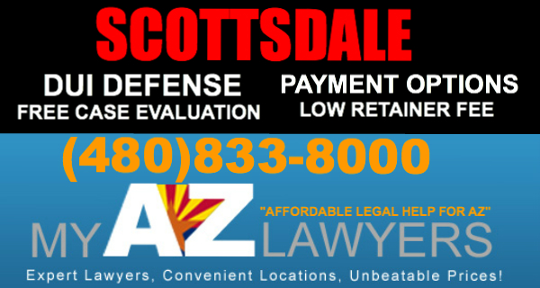 DUI Lawyers in Scottsdale, Arizona | Scottsdale DUI Attorney